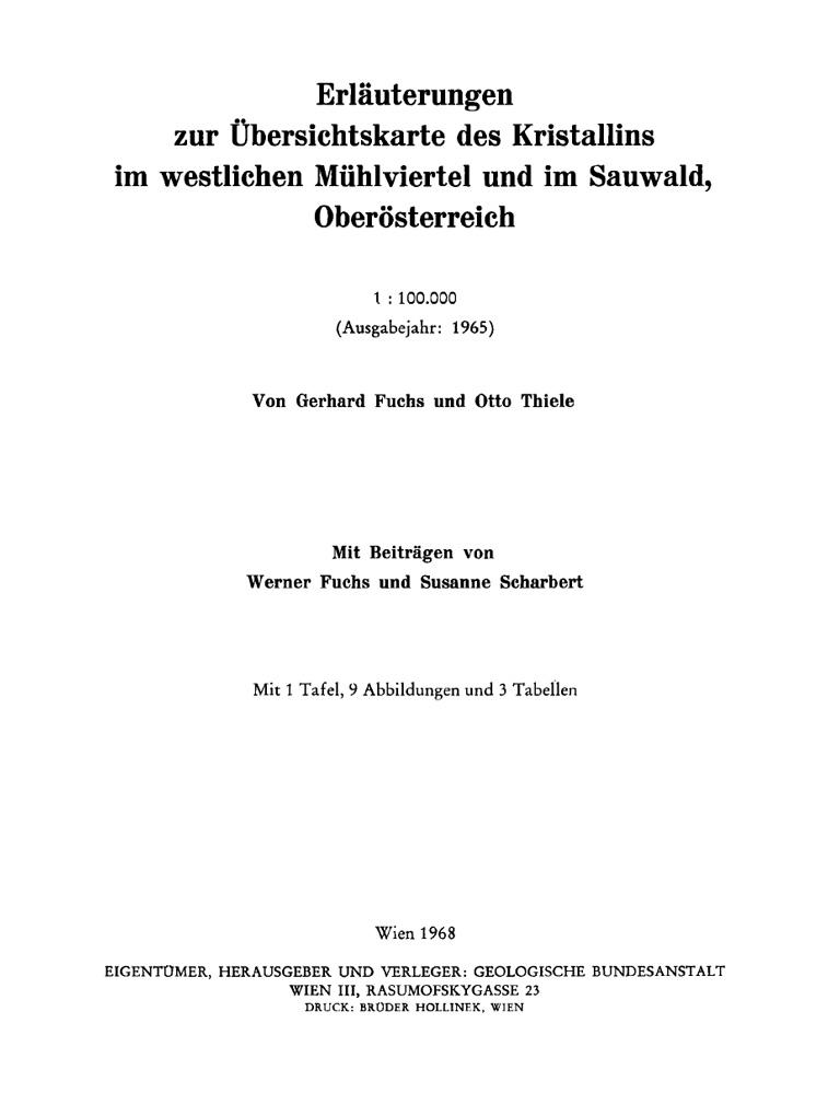 Erläuterungen zur Übersichtskarte des Kristallins im westlichen Mühlviertel und im Sauwald, Oberösterreich 1:100.000