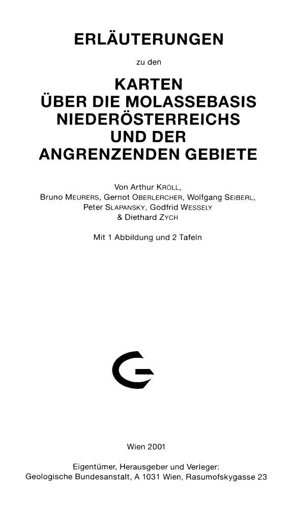 Erläuterungen zu den Karten über die Molassebasis Niederösterreichs und der angrenzenden Gebiete + 4 Karten