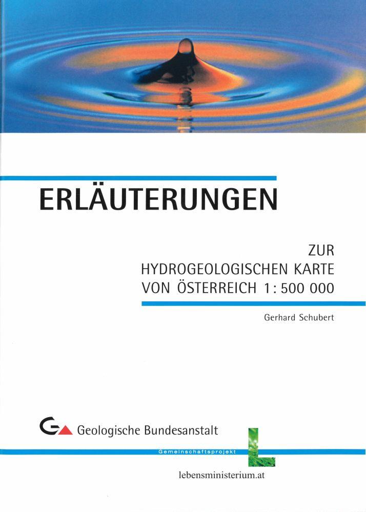 Erläuterungen zur Hydrogeologischen Karte der Republik Österreich 1:500.000 + Karte