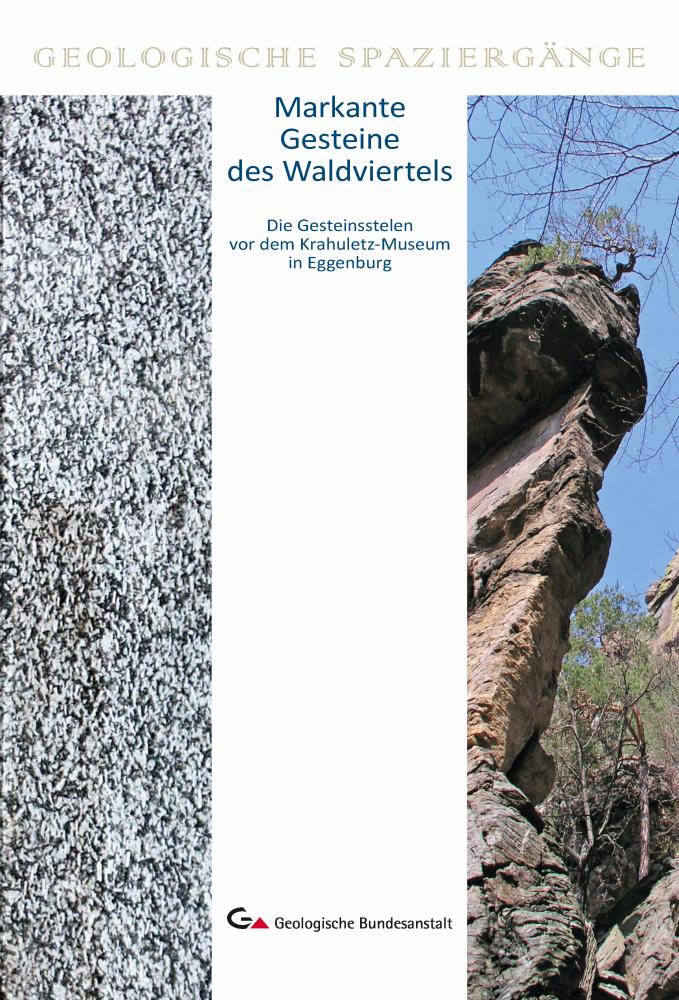 Markante Gesteine des Waldviertels – Die Gesteinsstelen vor dem Krahuletz-Museum in Eggenburg
