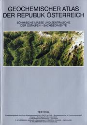 Geochemischer Atlas der Rep.Österreich 1:1.000.000 mit Erläuterungen