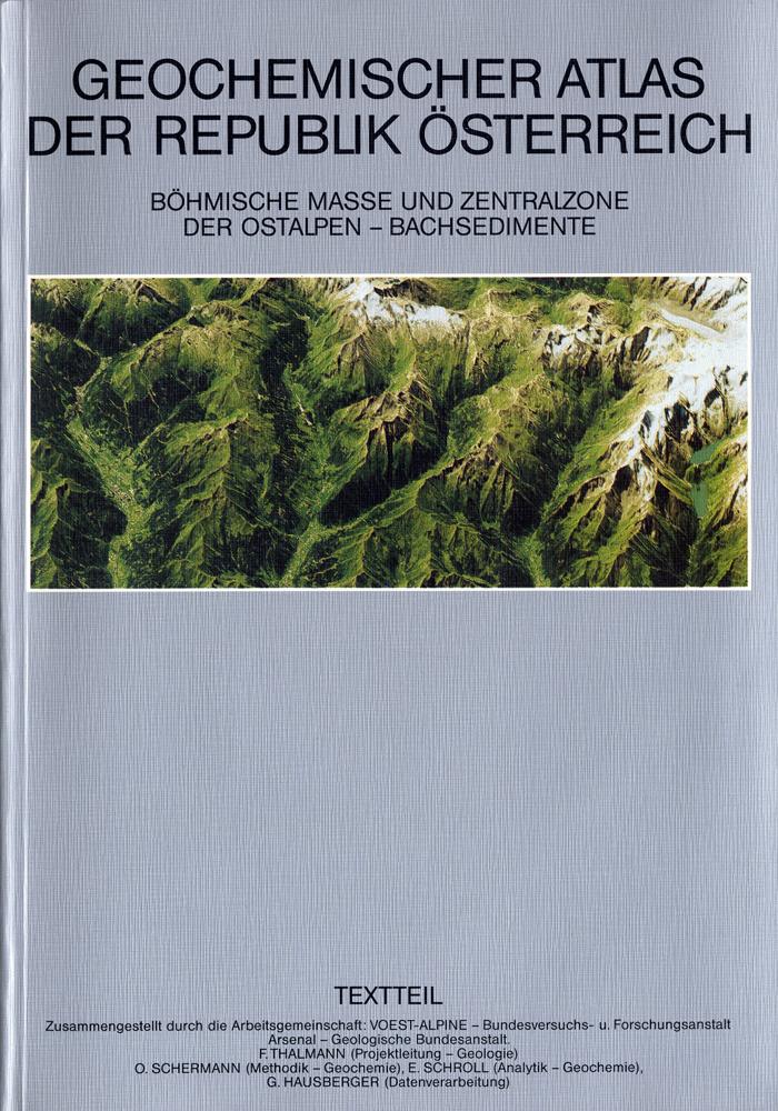 Geochemischer Atlas der Republik Österreich 1:1.000.000 mit Erläuterungen
