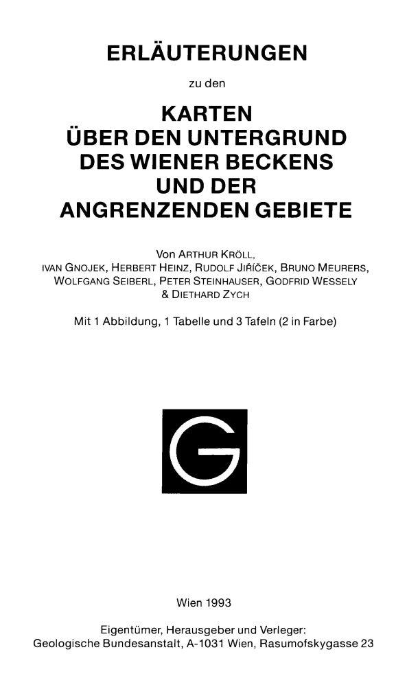 Erläuterungen zu den Karten über den Untergrund des Wiener Beckens und der angrenzenden Gebiete + 4 Karten