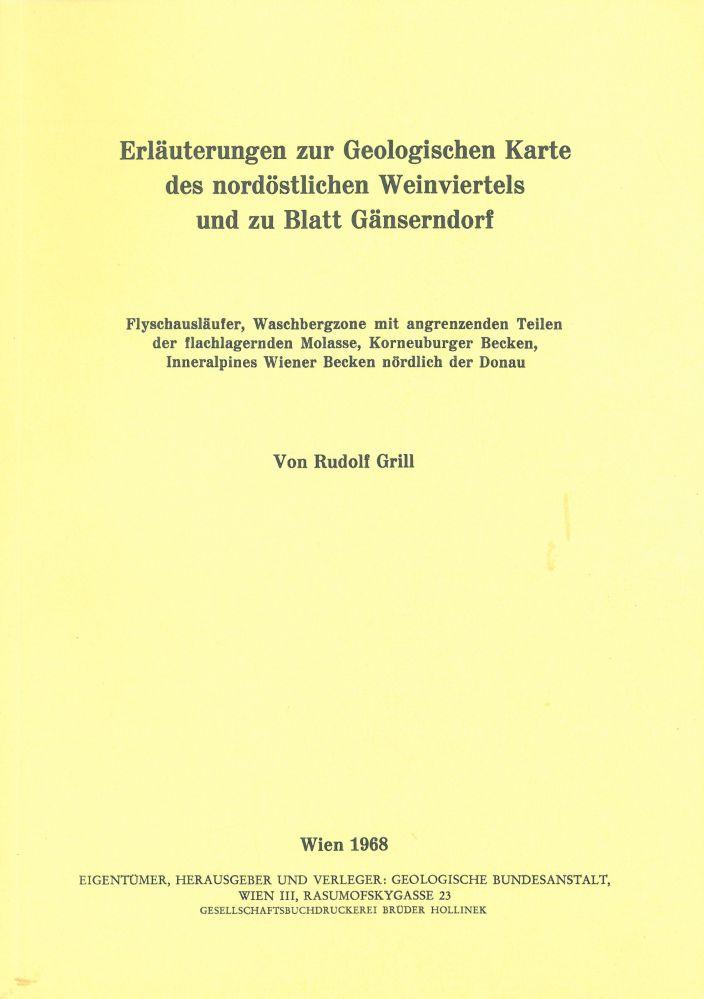 Erläuterungen zur geologischen Karte des nordöstlichen Weinviertels und zu Blatt Gänserndorf
