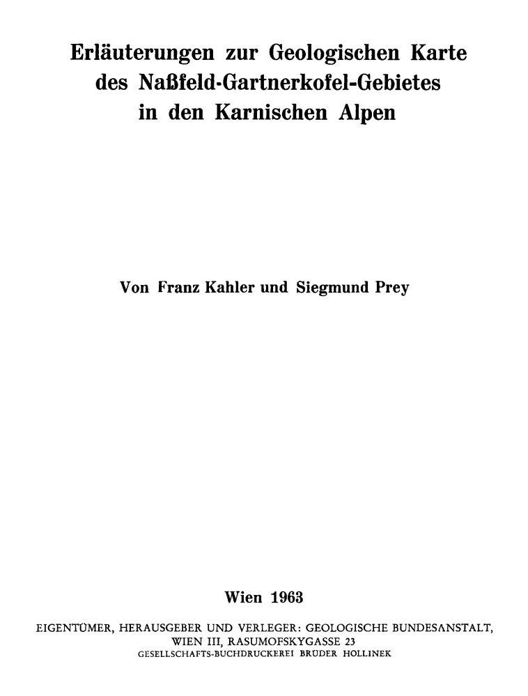 Erläuterungen zur Geologischen Karte des Naßfeld-Gartnerkofel-Gebietes in den Karnischen Alpen