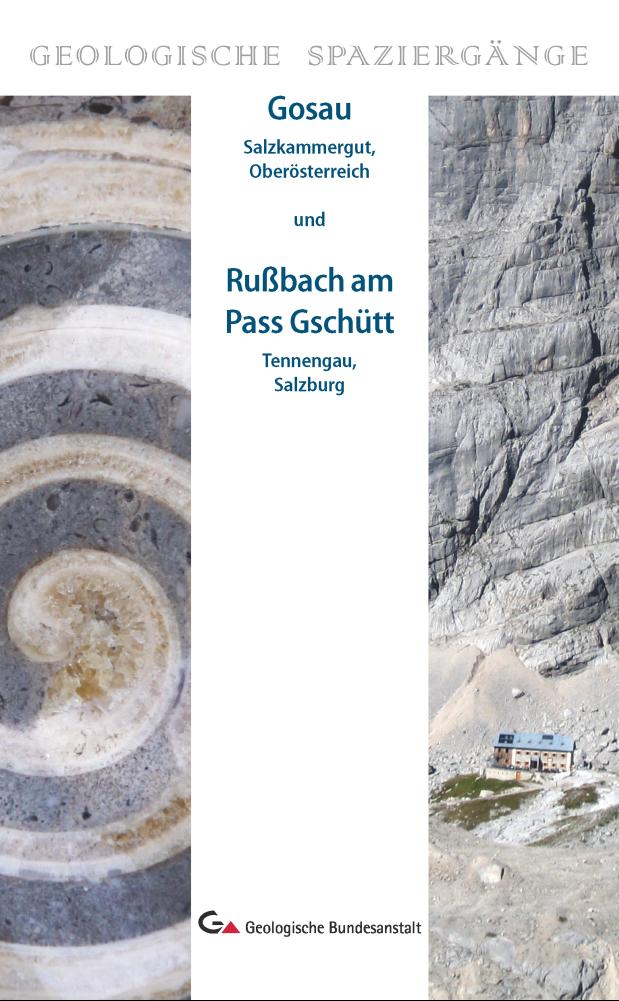 Gosau (Salzkammergut, Oberösterreich) und Rußbach am Pass Gschütt (Tennengau, Salzburg)