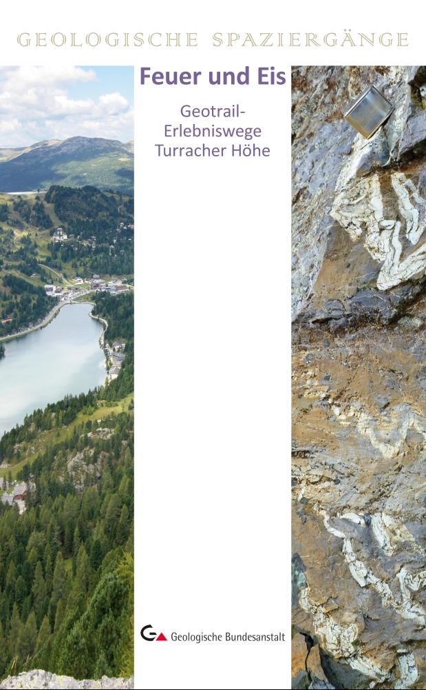 Feuer und Eis – Geotrail-Erlebniswege Turracher Höhe