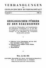Geologischer Führer zu den Exkursionen: aus Anlaß der Wiederaufbau- und Hundertjahrfeier der Geologischen Bundesanstalt am 12.Juni 1951